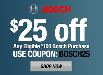 Bosch $25 Off $100 Purchase - BOSCH25