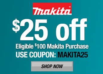 Makita $25 Off $100 Eligible Makita Purchase